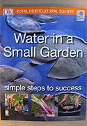 Water in a Small Garden (RHS Guide Book)